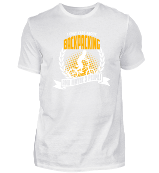 Funny Backpacking T Shirt Birthday Gift