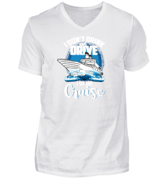 Cruises, Sip And Cruise, Funny Gift