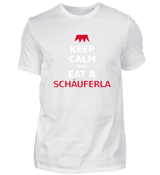 Franken Keep Calm Eat Schäuferla
