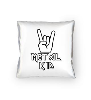 Heavy Metal Kid Spruch Kissen Geschenk