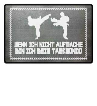 Taekwondo: ...bin ich beim Taekwondo - Geschenk