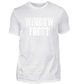 WINDOW FROST - Fake Metal T-Shirt