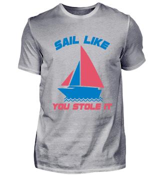 Sail lke you stole it