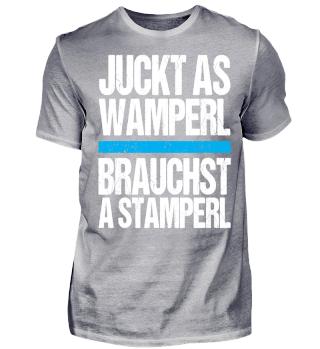 Schnaps- Juckt as Wamperl
