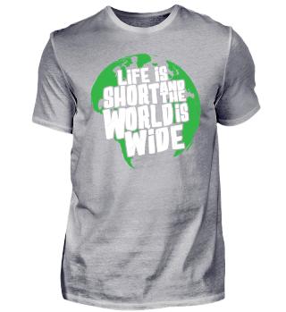 LIFE IS SHORT - HIKING SHIRT