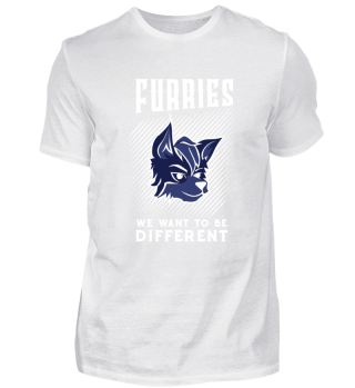 Furries We Want To Be Different Shirt