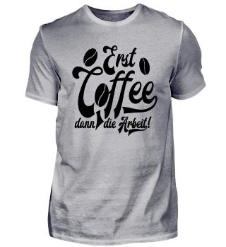 ★ Erst Coffee, dann die Arbeit ★ #11