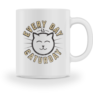 Cat Katze Shirt Everyday is Caturday