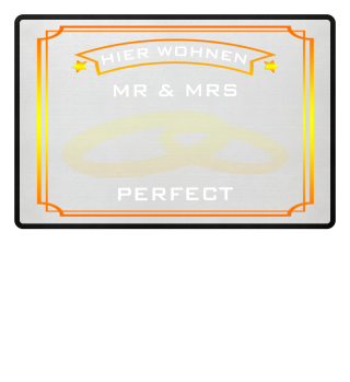 HIER WOHNEN MR & MRS PERFECT