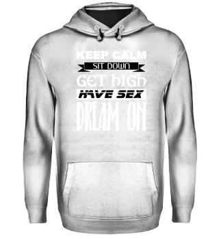 ★ Keep Calm - Dream On - white
