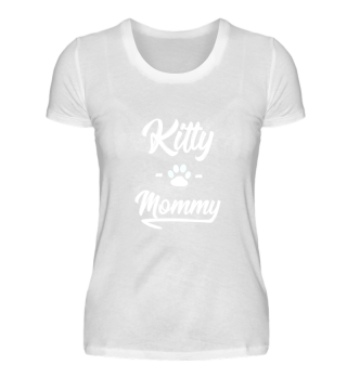 Kitty Mommy - Katzen Damen Shirt