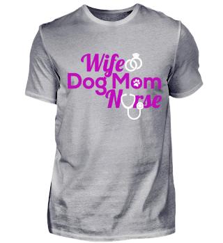 Wife Dog mom Nurse