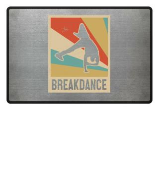 BREAKDANCE BREAKDANCE BREAKDANCE