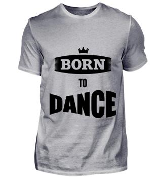 BORN TO DANCE schwarz