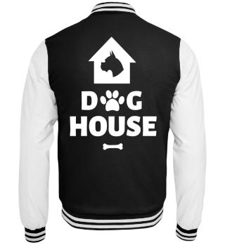 ★ DOG HOUSE ★