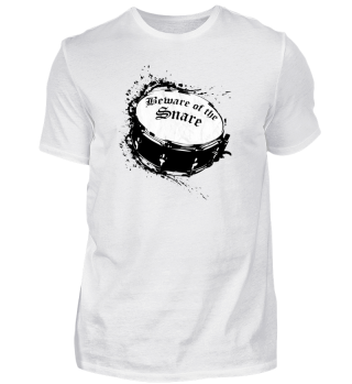 Beware of the Snare-Drummer Shirt & Gift