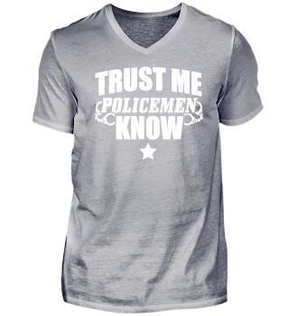 Police Policeman Shirt Trust Me