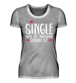 Single - Single weil die Auswahl scheiße