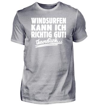 Windsurfen kann ich - T-Shirt Geschenk