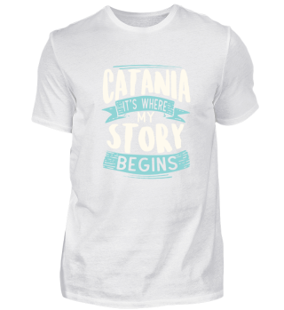 Catania it´s where my story begins