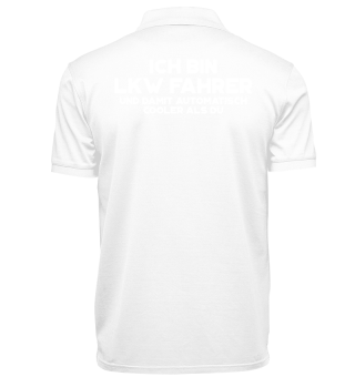 LKW Polo Shirt - Cooler als Du Motiv
