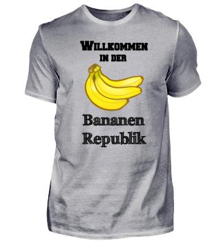 Willkommen in der Bananen-Republik