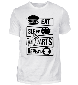 Eat Sleep Martial Arts Repeat - Fighting