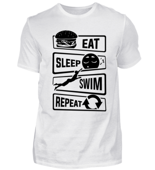 Eat Sleep Swim Repeat - Swimming Water