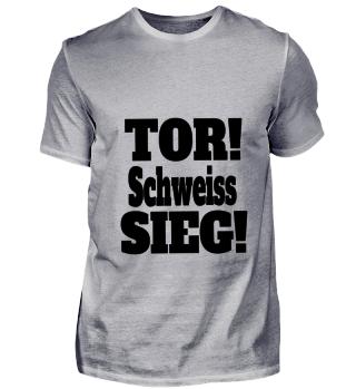 TOR! Schweiss SIEG!
