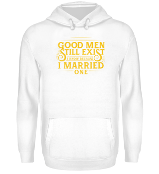 Wife Shirt-Good Men
