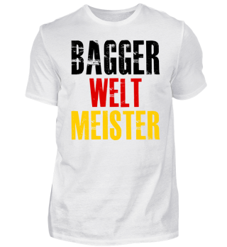 BAGGER Weltmeister