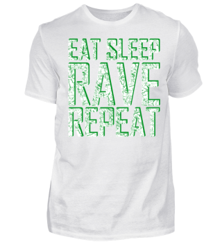 EAT SLEEP RAVE REPEAT |FESTIVAL GESCHENK