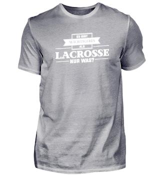 Es gibt Wichtigeres als Lacrosse...