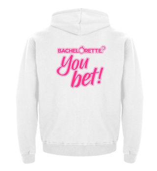 Bachelorette - you bet!