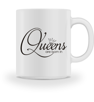 Queens Are Born In - Month black