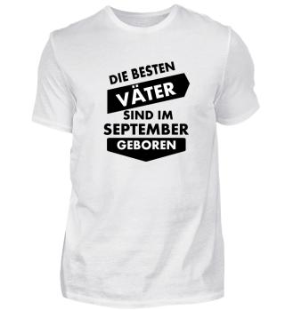Shirt für den August Vater , Vatertag