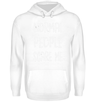 LIMITED EDITION - NORMAL PEOPLE SCARE ME