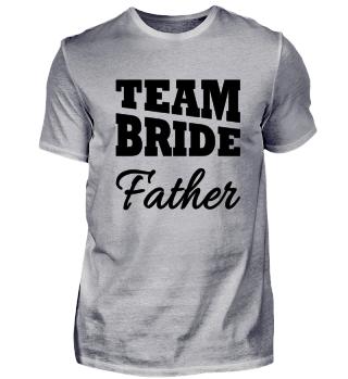 Team Bride Father
