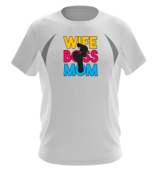 Wife Mom Boss Mothers Day