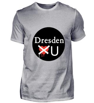 Dresden don't loves you