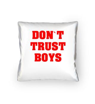 FEMINIST DON`T TRUST BOYS STATEMENT TEE