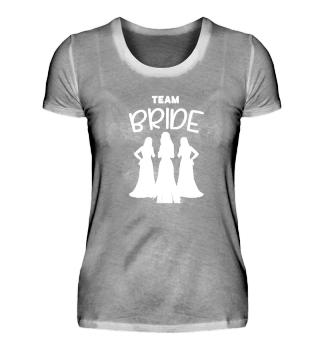 Team Bride Braut Brautjungfer
