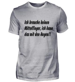 Ich brauche...T-Shirt