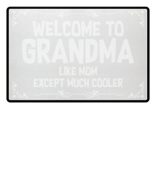 Grandma = cool - gift