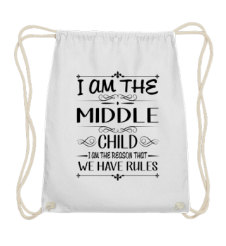Middle child the reason we have rules