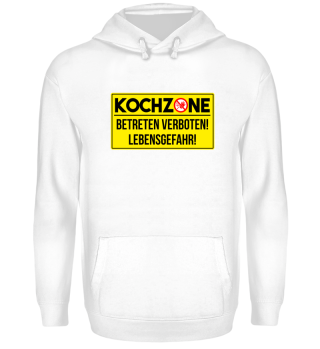 KOCHZONE - BETRETEN VERBOTEN!