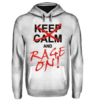 KEEP CALM and RAGE ON - black