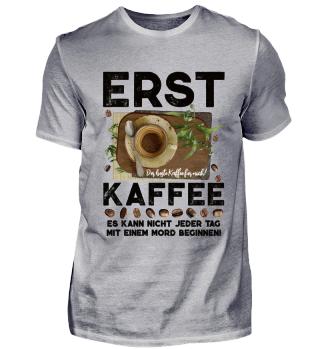 ☛ ERST KAFFEE... #1.27