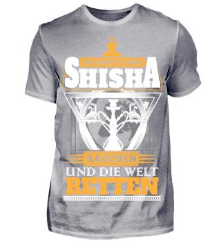 Ich möchte nur Shisha rauchen und Welt
