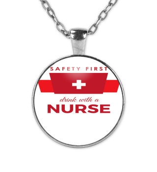 Drink with a nurse - Safety first